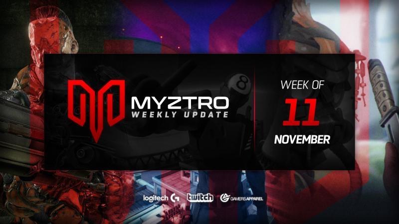 Myztro Weekly Update 6: 11/11/19