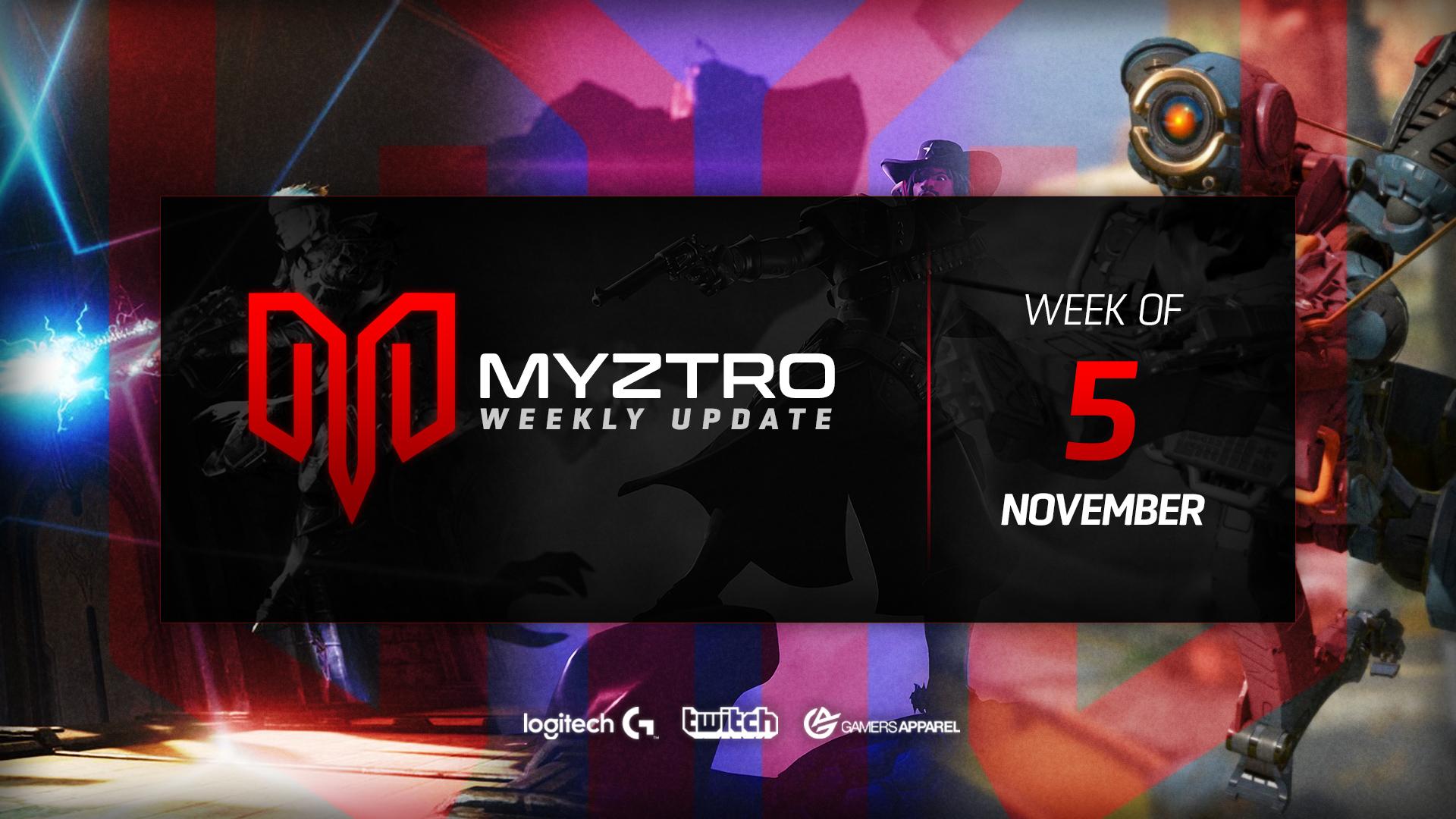 Myztro Weekly Update 5: 11/5/19