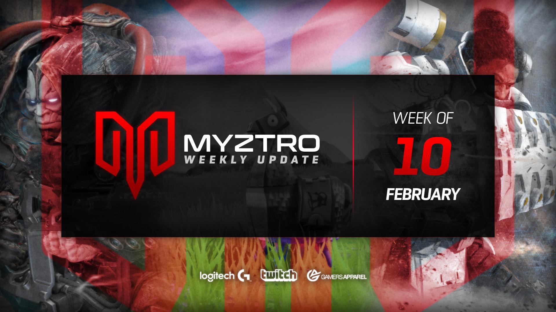 Myztro Weekly Update 11: 2/12/20