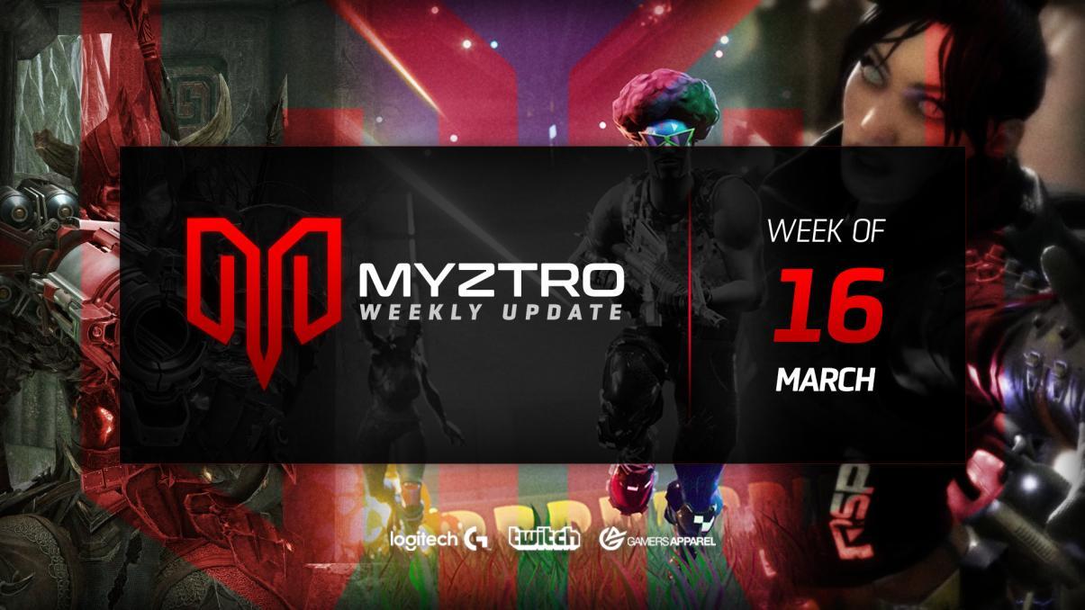 Myztro Weekly Update 15: 3/16/20