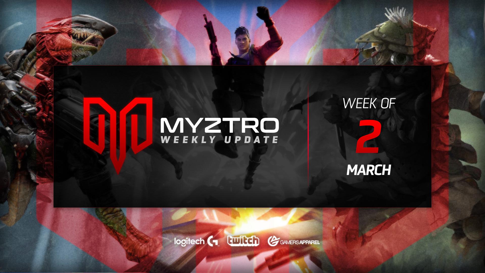 Myztro Weekly Update 13: 3/5/20