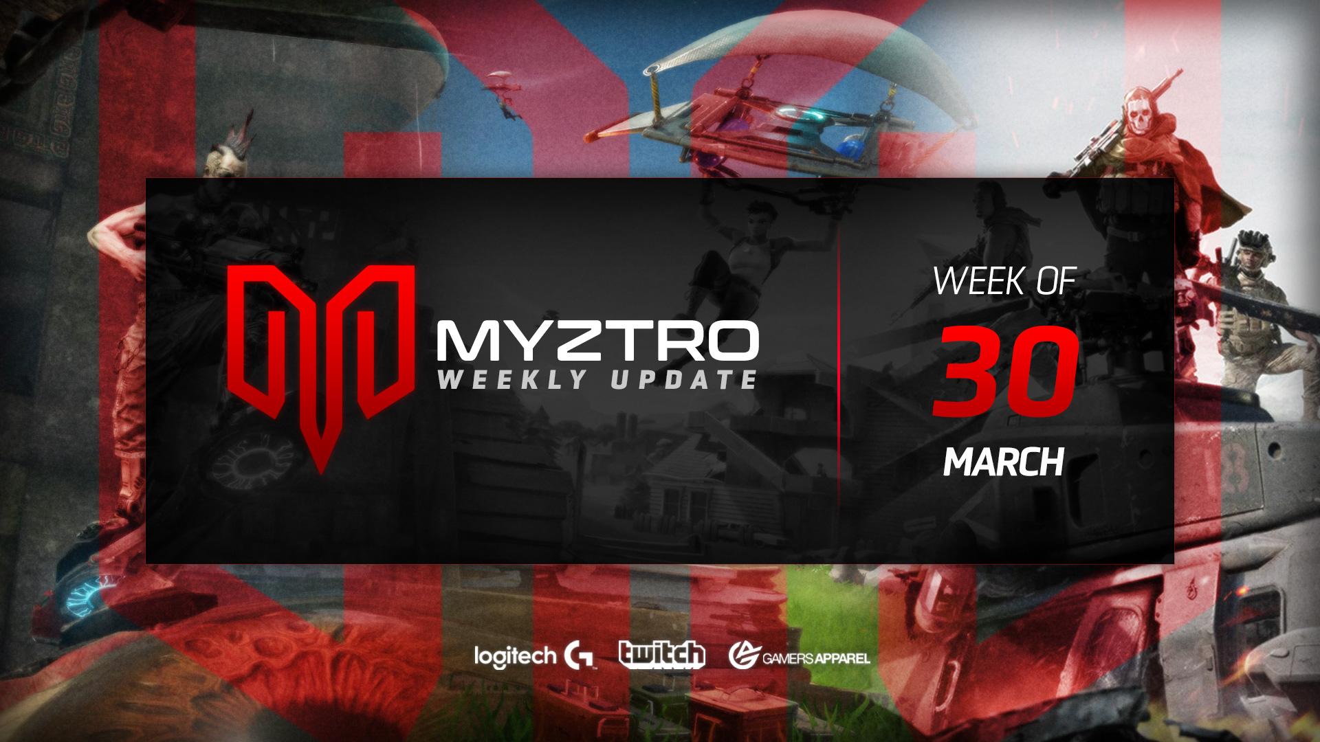 Myztro Weekly Update 16: 3/30/20