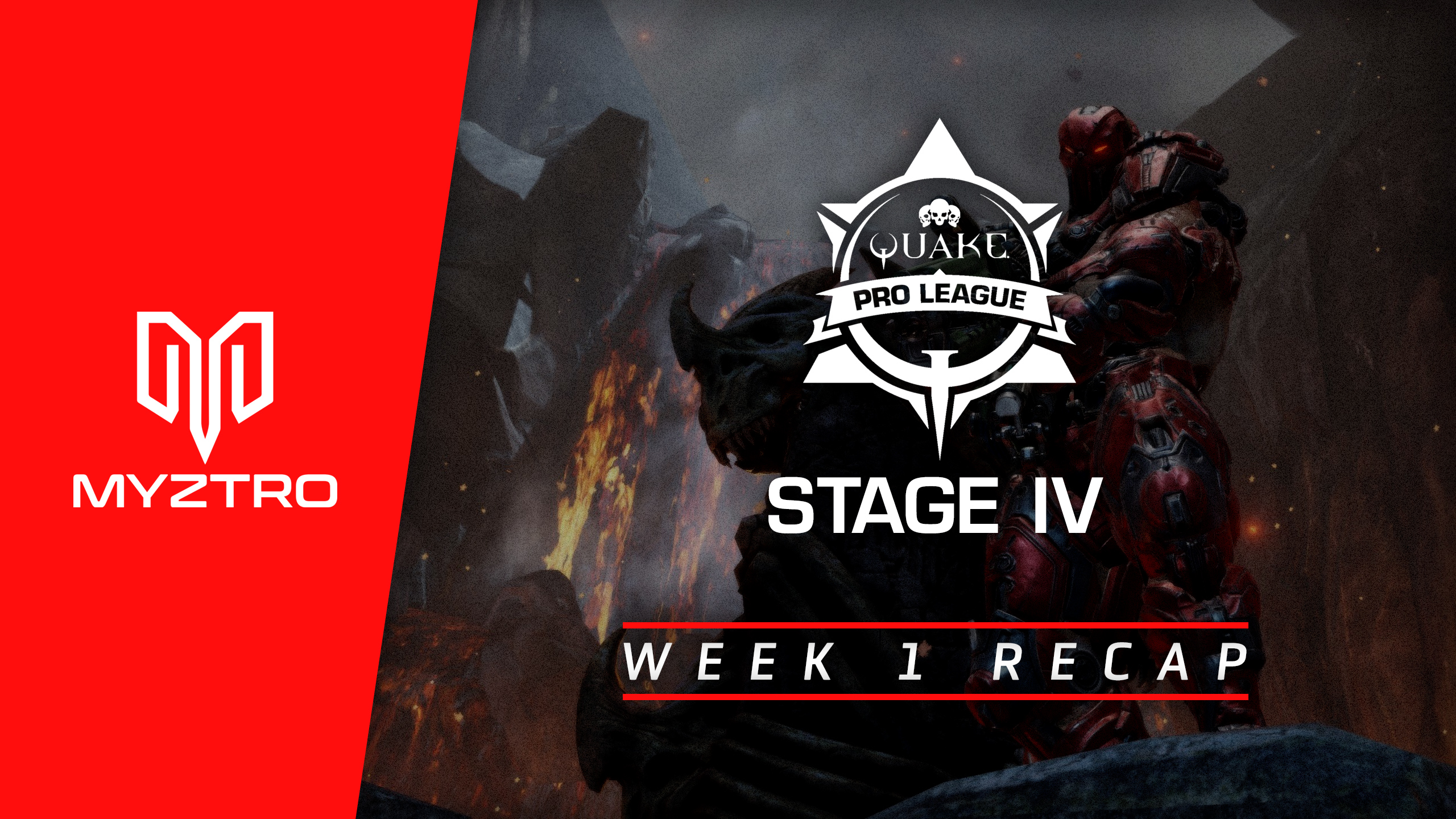 Myztro QPL Recap: Stage 4 Week 1