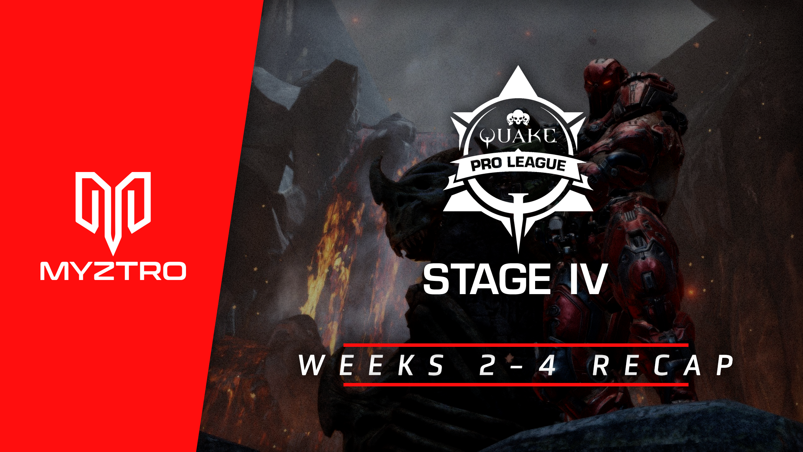 Myztro QPL Recap: Stage 4 Weeks 2, 3, and 4