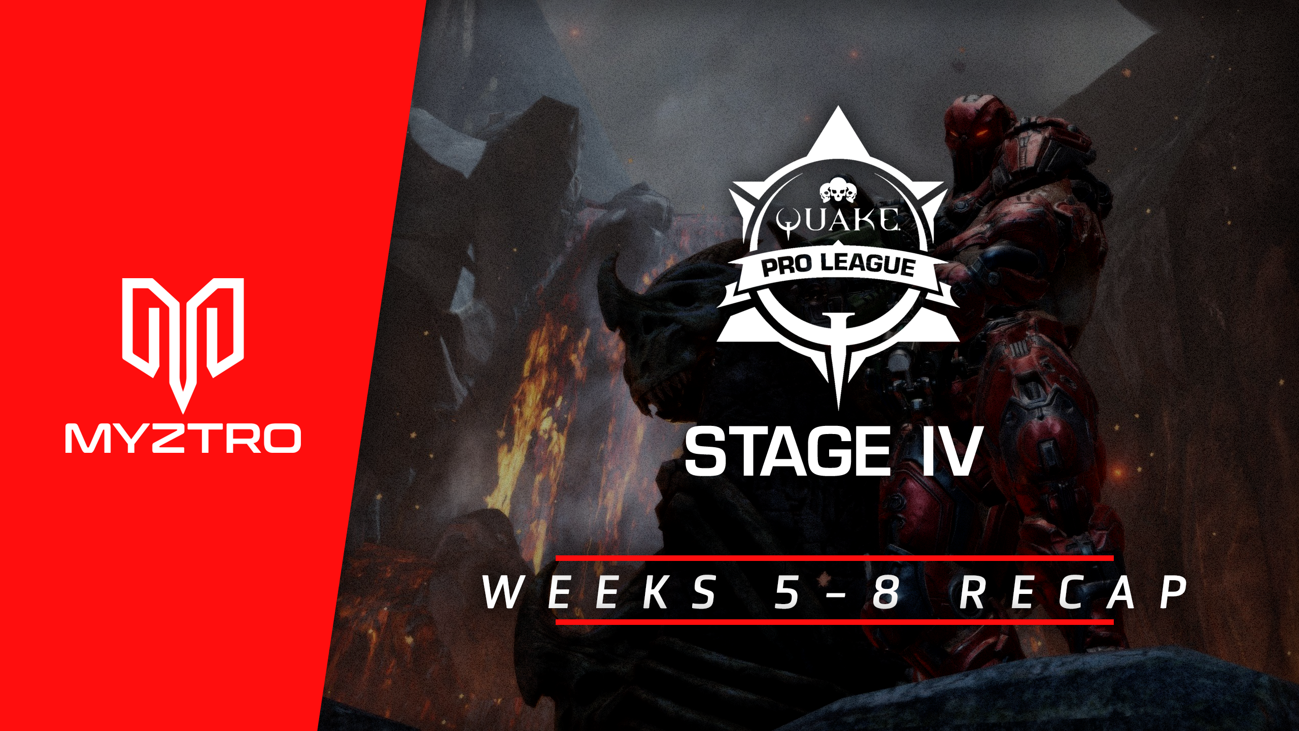 Myztro QPL Recap: Stage 4 Weeks 5, 6, and 7