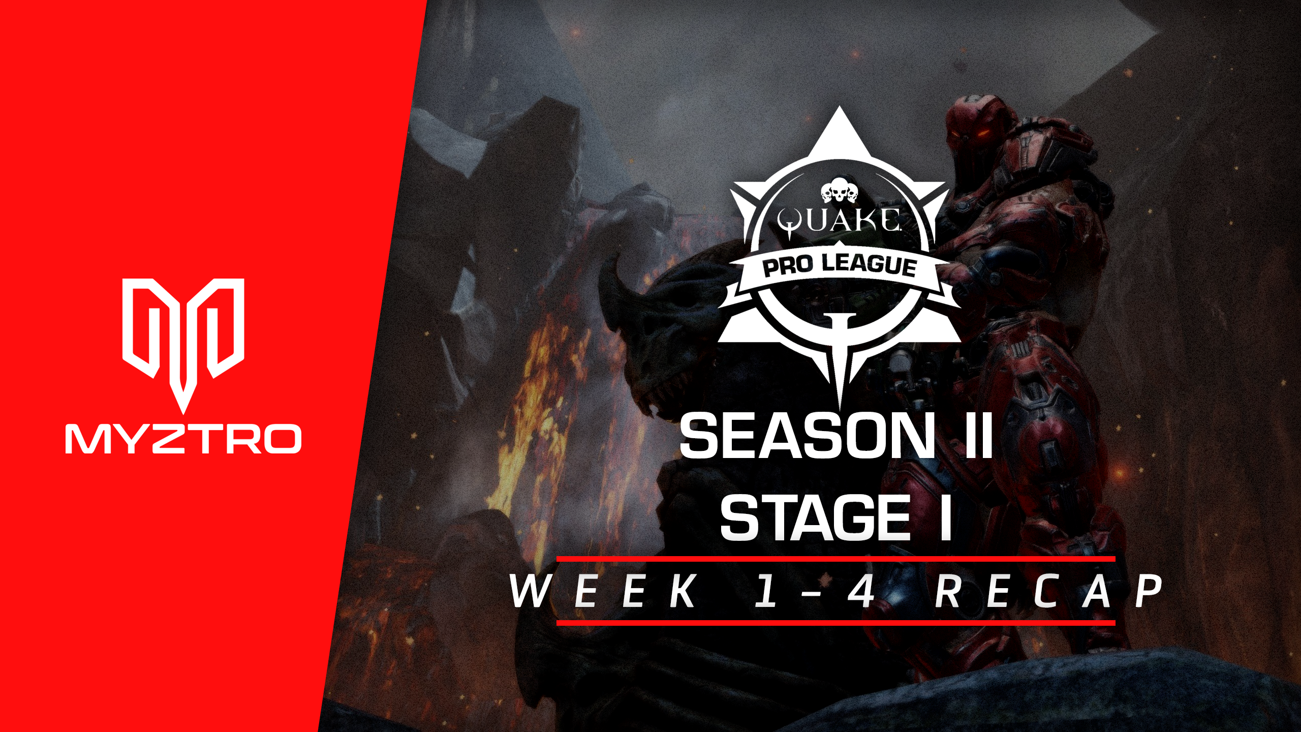 Myztro QPL Recap: Season 2, Stage 1, Weeks 1-4